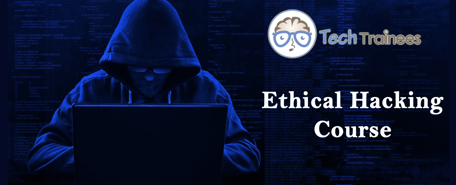 Ethical Hacking Course in Hyderabad, Ethical Hacking Training in Hyderabad, Ethical Hacking Online Course